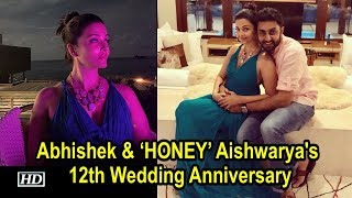 Abhishek & his 'HONEY' Aishwarya celebrates 12th Wedding Anniversary - IANSLIVE