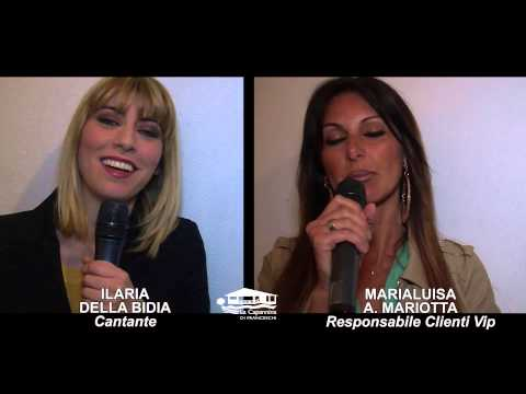 Intervista doppia - Capannina - Ilaria Della Bidia - Marialuisa A. Mariotta