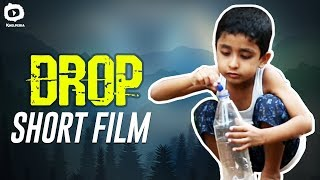 DROP Short Film | Save Water | Latest Short Films 2019 | #Drop | Khelpedia - YOUTUBE