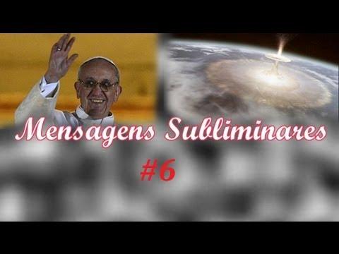 Mensagens Subliminares - Renuncia do Papa