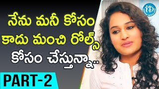 Actress Pooja Ramachandran Interview Part #2 || Talking Movies With iDream - IDREAMMOVIES