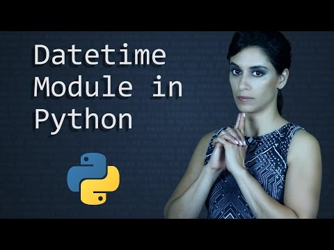 Datetime Module (Dates and Times) - Learn Python Programming  (Computer Science)