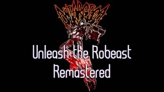 Royalty Free :Unleash the Robeast Remastered