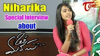 Niharika Special Interview about Oka Manasu   Naga Shourya   Rama Raju - TELUGUONE