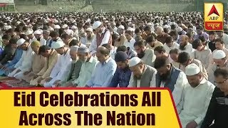 Eid Ul-Fitr: Festival Of Love, Peace And Harmony Being Celebrated Across The Country   ABP News - ABPNEWSTV