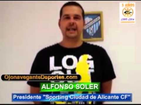 OJONAVEGANTE-Presidente Sporting Ciudad de Alicante CF-30-07-14
