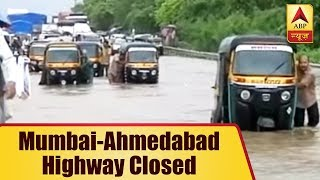 Mumbai-Ahmedabad highway closed due to downpour - ABPNEWSTV