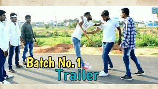 Batch No.1 Trailer || Part -1 || A New Telugu Short Film 2018 || Directed By Sravan Diamond - YOUTUBE