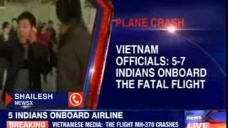 Vietnam official says 5-7 Indians onboard Malaysia Airlines - NEWSXLIVE