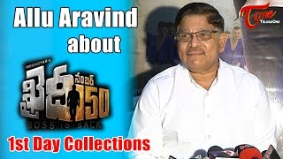 Khaidi No 150 1st Day Collections Revealed by Allu Aravind - TELUGUONE