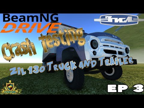 Epic Crash Testing Ep 3 - ZiL 130 Truck And Trailer [720p]
