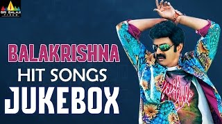 Balakrishna Hit Songs Jukebox   Video Songs Back to Back   Sri Balaji Video - SRIBALAJIMOVIES