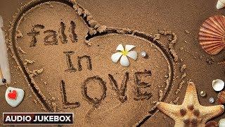 Fall In Love | Hindi Romantic Songs | Audio Jukebox - EROSENTERTAINMENT