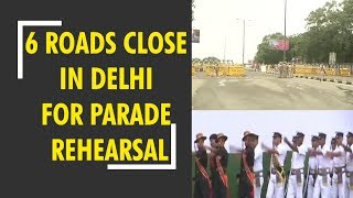Six roads to remain close in Delhi today due to full dress rehearsal of Independence day celebration - ZEENEWS