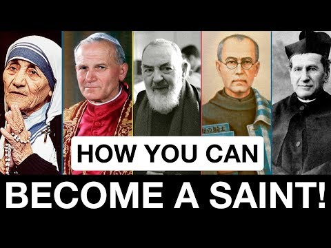 *An Easy Way To Become A Saint*