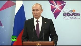 Putin speaks to Russian media after ASEAN summit in Singapore - RUSSIATODAY