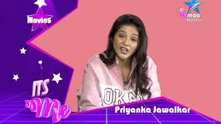 #ItsME with Priyanka Jawalkar- Part 2 - MAAMUSIC