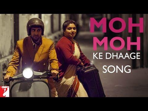 Dum Laga Ke Haisha - Moh Moh Ke Dhaage Song