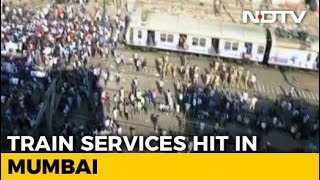 30 Trains Cancelled, Services Hit In Mumbai As Protesters Sit On Tracks - NDTVINDIA