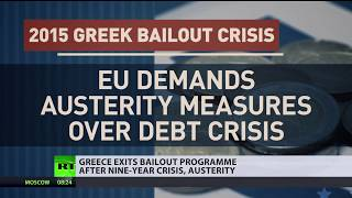 Greece Exits Bailout: 'World's economy wasn't ready to deal with debt' - RUSSIATODAY