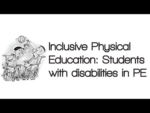 Inclusive Physical Education: Students with disabilities in PE/Sport