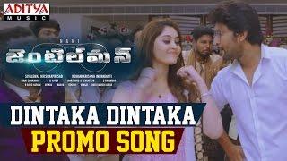 Dintaka Dintaka Promo Song || Gentleman Songs || Nani, Surabhi - ADITYAMUSIC