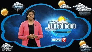 Weather Forecast 26-10-2016 – News7 Tamil Show