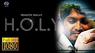 HOLY    Telugu Short  Film 2018   a film by PRASANTH MALLA - YOUTUBE