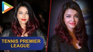 MUST WATCH: Aishwarya Rai Bachchan at the launch of Tennis Premier League - HUNGAMA