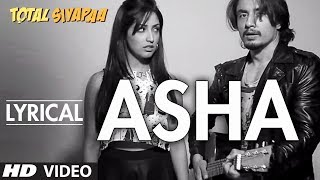 Total Siyapaa: Asha Full Song with Lyrics | Ali Zafar, Yaami Gautam, Anupam Kher, Kirron Kher - TSERIES