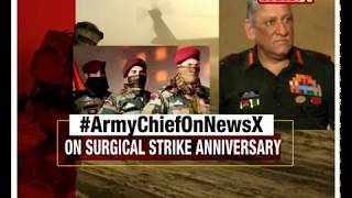 Army Chief Bipin Rawat speaks to NewsX on Surgical Strike Anniversary - NEWSXLIVE