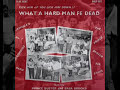 Hard Man Fe Dead