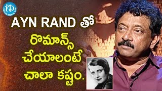RGV About Philosopher Ayn Rand | RGV About Women | Ramuism 2nd Dose | iDream Telugu Movies - IDREAMMOVIES