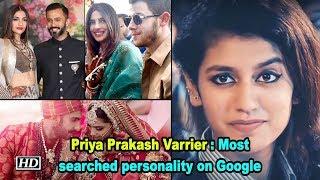 Priya Prakash Varrier : Most searched personality on Google in 2018 - IANSINDIA
