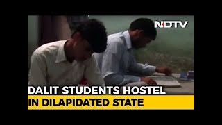 Hostels for Dalit students in Uttar Pradesh: A reality check - NDTVINDIA