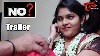 NO ? | Latest Telugu Short Film Trailer | by Venkat Vandela - YOUTUBE