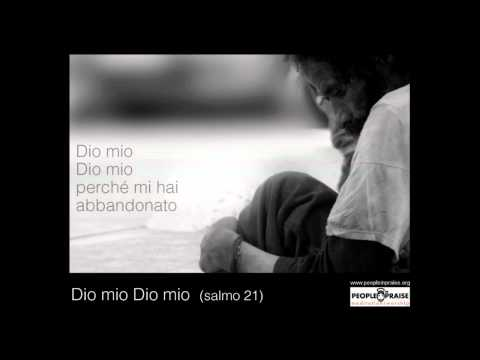 People In Praise - Dio mio Dio mio (Meditation&Worship)