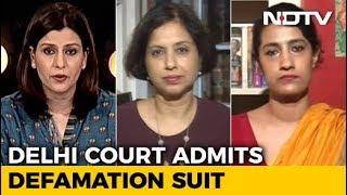 MJ Akbar vs Priya Ramani: The Legal Fight Over #MeToo - NDTV