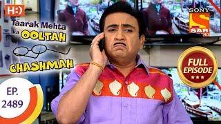 Taarak Mehta Ka Ooltah Chashmah - Ep 2489 - Full Episode - 14th June, 2018 - SABTV