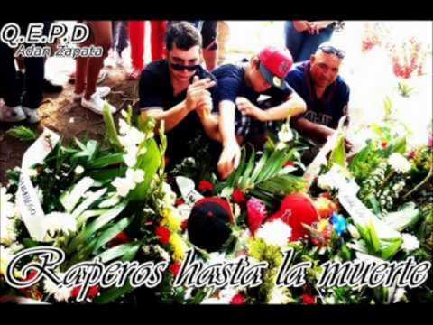 Maury Anaya   Adan Zapata QEPD Raperos hasta la Muerte