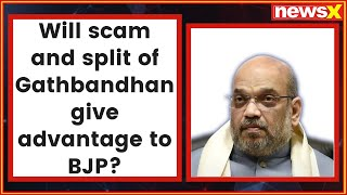 Will scam and split of Gathbandhan gives advantage to BJP in Lok Sabha election 2019? - NEWSXLIVE