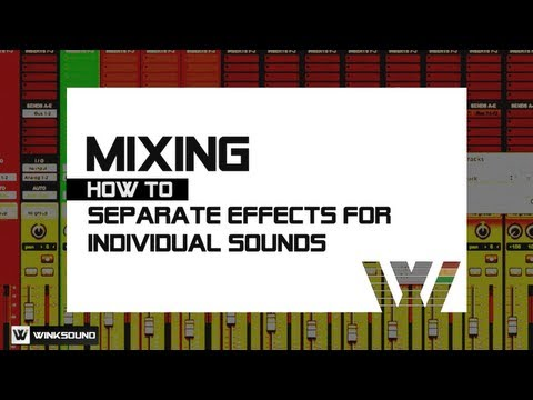 How To Separate Effects For Individual Sounds | WinkSound
