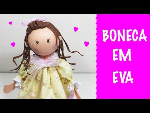 Boneca em EVA Como Fazer -  Muneca Goma Eva -  Fofucha - Foam Doll