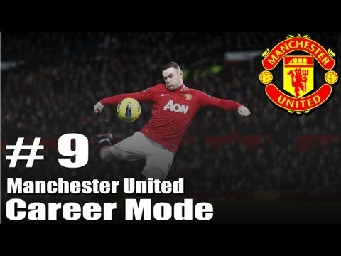 FIFA 13 : Manchester United Career Mode - Season 1 - Part 9