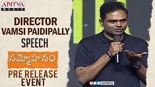 Director Vamsi Paidipally Speech @ Sammohanam  Pre-Release Event | Sudheer Babu, Aditi Rao Hydari - ADITYAMUSIC