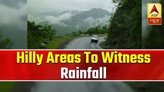 Skymet Weather Report: Hilly areas to witness rainfall again - ABPNEWSTV