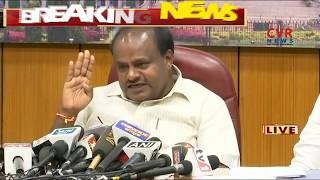 Karnataka CM H.D.Kumaraswamy Press Meet | CVR News - CVRNEWSOFFICIAL