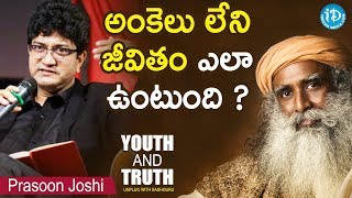 How Would Life Be Without Numbers? - Prasoon Joshi || Youth And Truth || Unplug With Sadhguru - IDREAMMOVIES