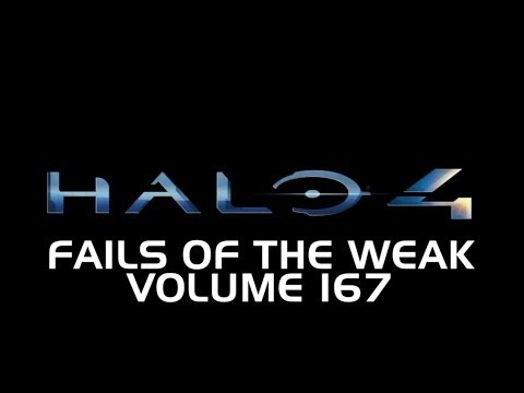Fails of the Weak - Volume 167 - Halo 4 (Funny Halo Bloopers and Screw-Ups!)