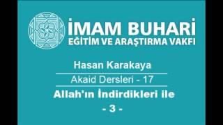 Hasan KARAKAYA Hocaefendi-Akaid Dersleri 17: Allah'ın İndirdikleriyle Hükmetmeyenler-III